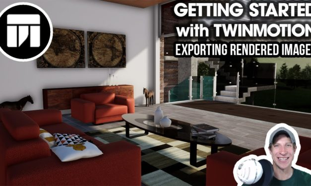 Getting Started Rendering in Twinmotion Tutorials Archives - The